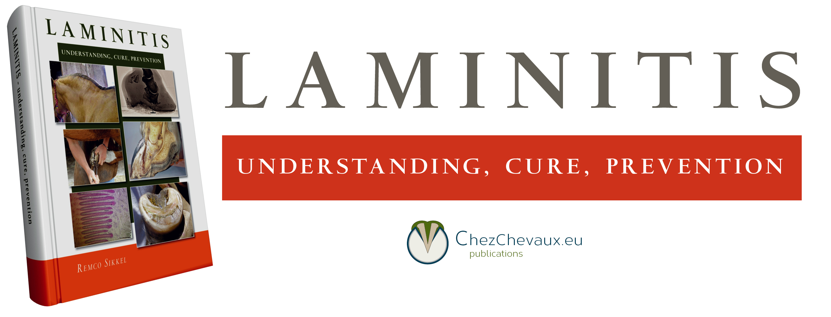 Laminitis : Understanding, Cure, Prevention